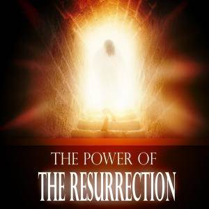 Resurrection-Power